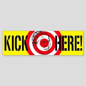 KICK HERE ANTI_BUSH Bumper Sticker