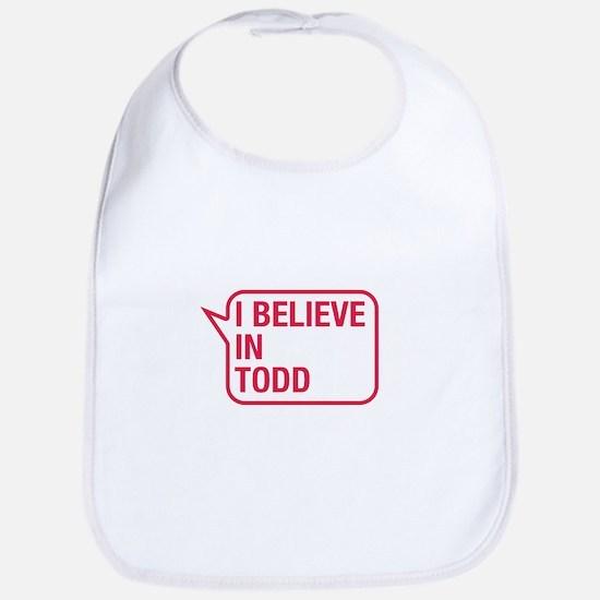 I Believe In Todd Bib