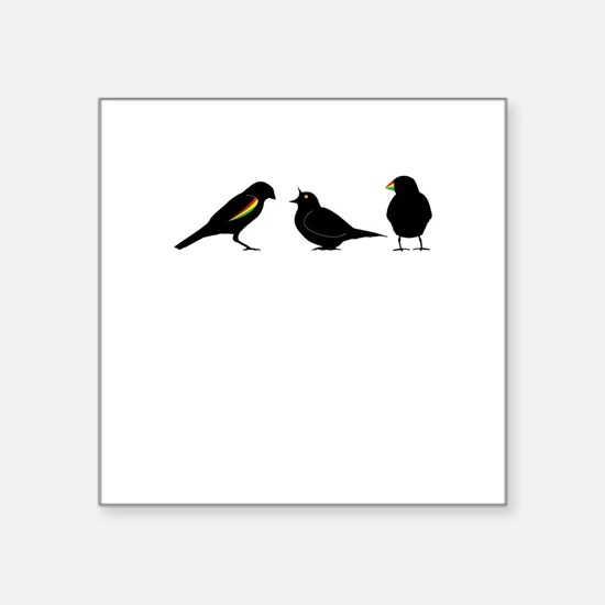 "3 little birds Square Sticker 3"" x 3"""