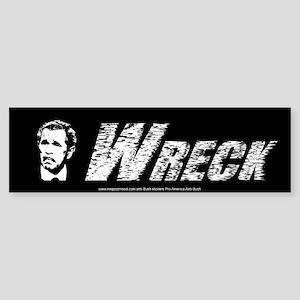 George W Bush Wreck anti -bush Bumper sticker