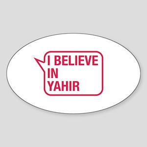 I Believe In Yahir Sticker