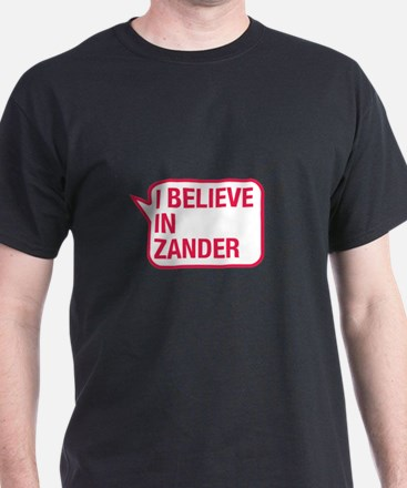 I Believe In Zander T-Shirt