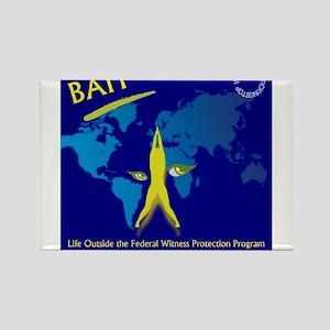 Bait! Life Outside Witness Protection Rectangle Ma