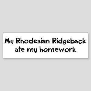 Rhodesian Ridgeback ate my ho Bumper Sticker