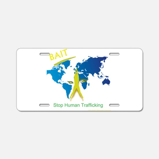 Bait! Stop Human Trafficking Aluminum License Plat
