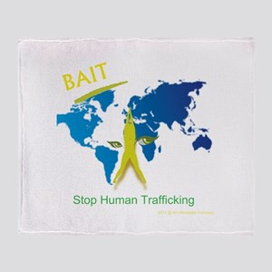 Bait! Stop Human Trafficking Throw Blanket