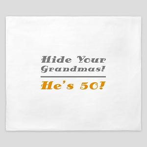Hide Your Grandmas, He's 50 King Duvet