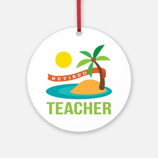 Retired Teacher Ornament (Round)
