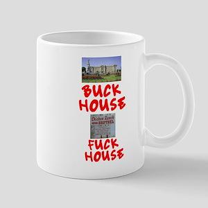 BUCK HOUSE - FUCK HOUSE Small Mug