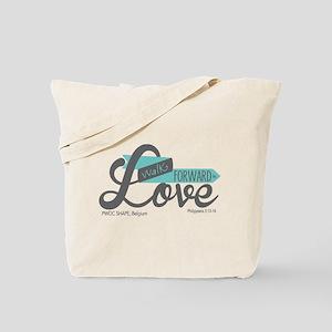 Walk Forward In Love Tote Bag