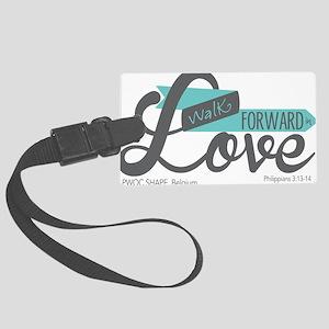 Walk Forward In Love Luggage Tag