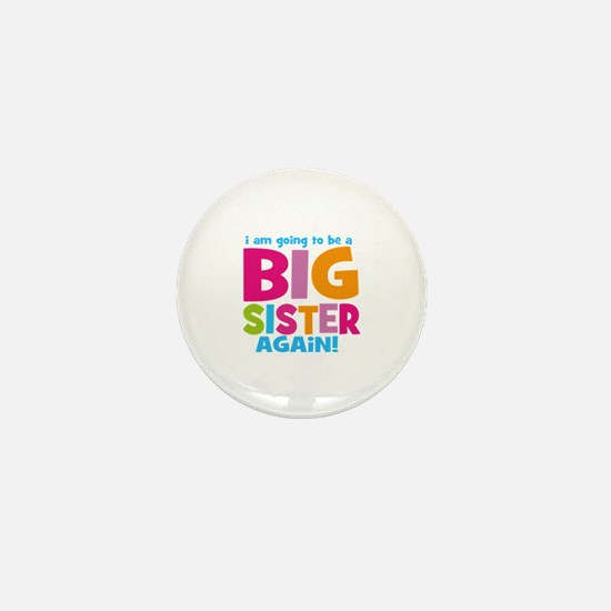 Big Sister Again Mini Button