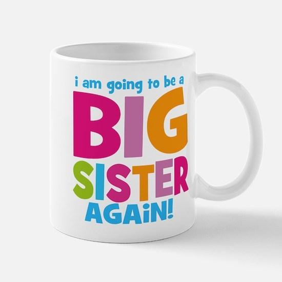 Big Sister Again Mug