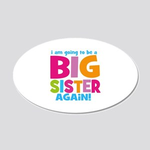 Big Sister Again 20x12 Oval Wall Decal