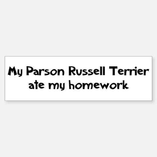 Parson Russell Terrier ate my Bumper Bumper Bumper Sticker