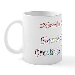 Mug: Electronic Greetings Day