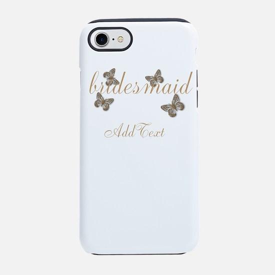 Cute Bridesmaid Team Bride iPhone 7 Tough Case
