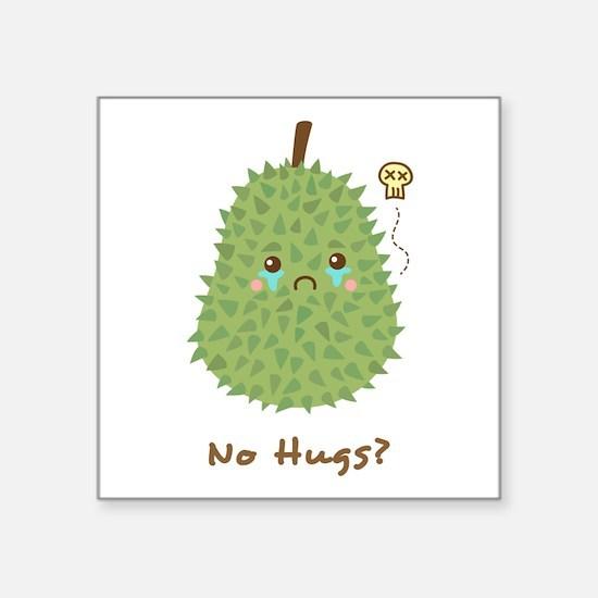 Sad Durian that gets no hugs Sticker