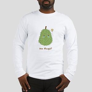 Sad Durian that gets no hugs Long Sleeve T-Shirt