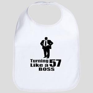Turning 57 Like A Boss Birthday Cotton Baby Bib