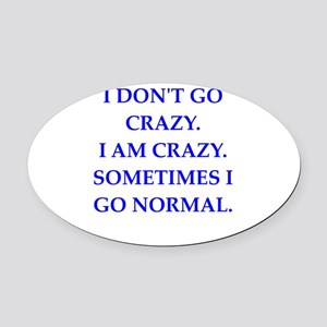 CRAZY Oval Car Magnet