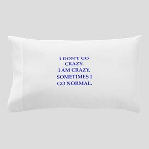 CRAZY Pillow Case