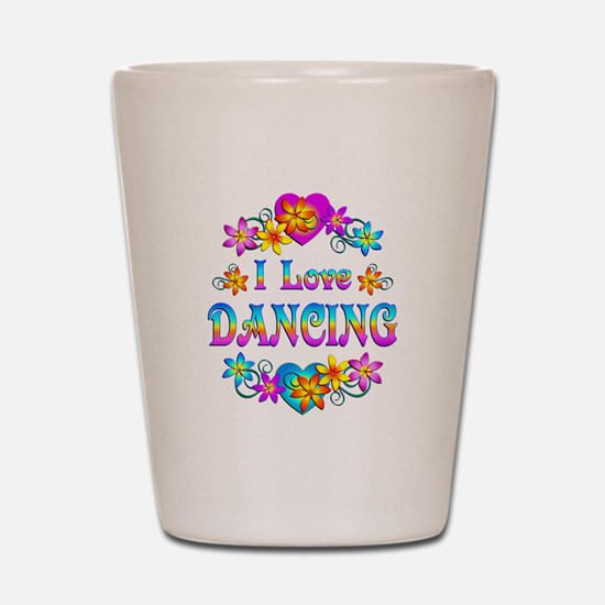 I Love Dancing Shot Glass