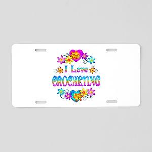 I Love Crocheting Aluminum License Plate