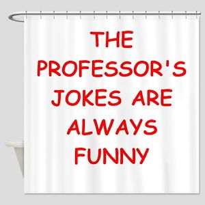 PROFESSOR Shower Curtain