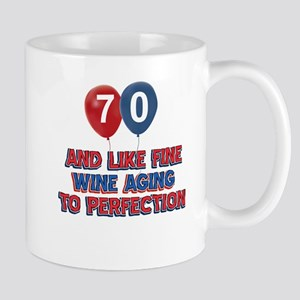 70 and aging to perfection Mug
