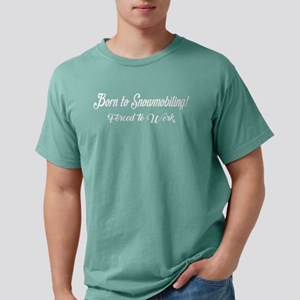 Born To Snowmobiling For Mens Comfort Colors Shirt