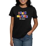 Sold Kids on Ebay Women's Black T-Shirt