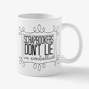 Scrapbookers Embellish Mug