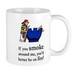 You'd Better Be On Fire Mug