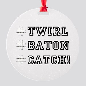 Hashtag Twirl Baton Catch! Ornament