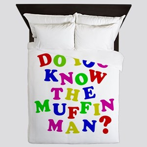Do you now the Muffin Man? Queen Duvet