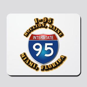 Interstate - 95 Mousepad