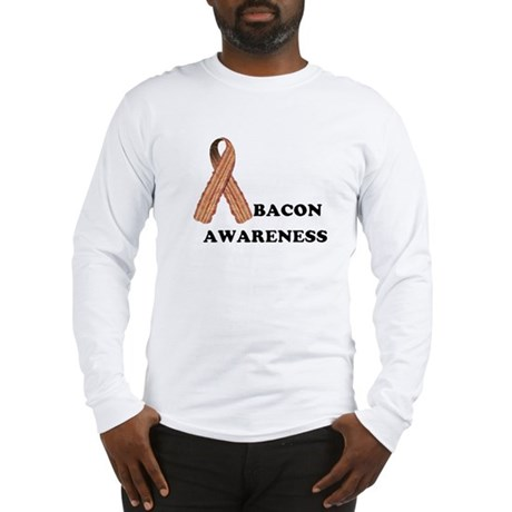 Bacon Awareness Long Sleeve T-Shirt