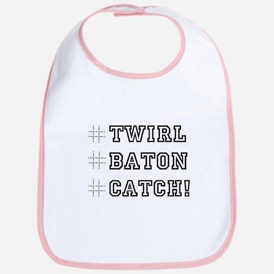Hashtag Twirl Baton Catch! Bib