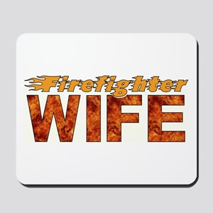 Firefighter Wife Mousepad