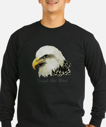 Tough Old Bird Quote with Bald Eagle Long Sleeve T