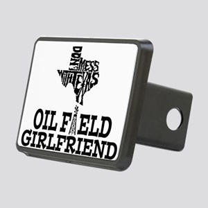 Don't Mess With Texas Oilfield Girlfriend Hitch Co