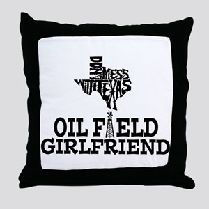 Don't Mess With Texas Oilfield Girlfriend Throw Pi
