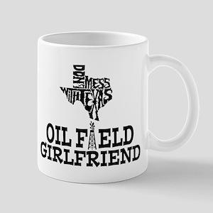 Don't Mess With Texas Oilfield Girlfriend Mug