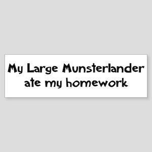Large Munsterlander ate my ho Bumper Sticker