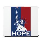 Liberty Is Hope Mousepad