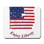 Enjoy Liberty Mousepad