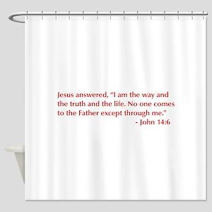 John-14-6-opt-burg Shower Curtain