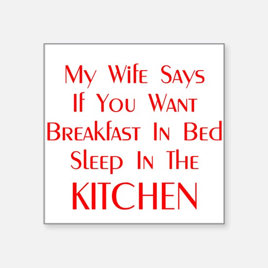 "Funny Quote Breakfast In Bed Square Sticker 3"" x 3"
