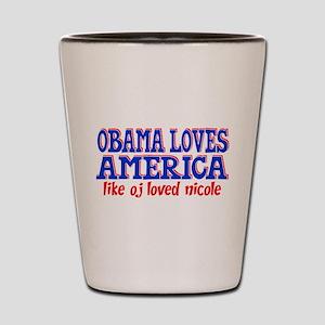 Obama Loves America Shot Glass